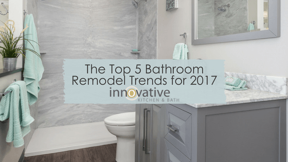 Bathroom Remodel Trends the top 5 bathroom remodel trends for 2017